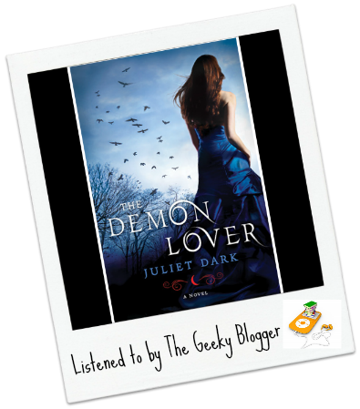 The Demon Lover by Juliet Dark Audiobook Review: The Demon Lover by Juliet Dark