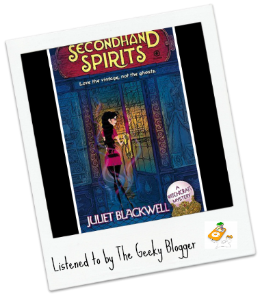 Audiobook Review: Secondhand Spirits by Juliet Blackwell