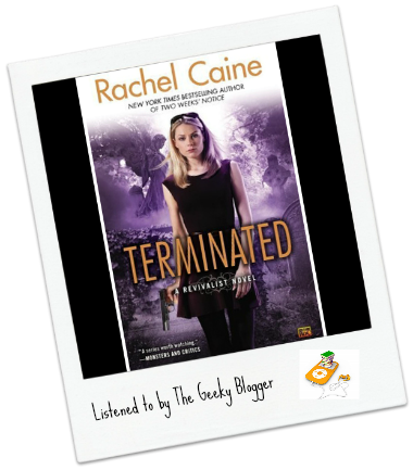 Audiobook Review: Terminated by Rachel Caine