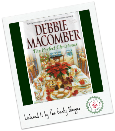 Audiobook Review: The Perfect Christmas by Debbie Macomber