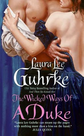 The Wicked Ways of a Duke by Laura Lee Guhrke Top Off Tuesday: The Wicked Ways of a Duke by Laura Lee Guhrke