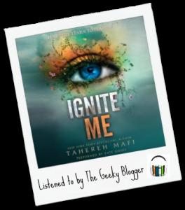 Audiobook Review: Ignite Me by Tahereh Mafi (SPOILERS)