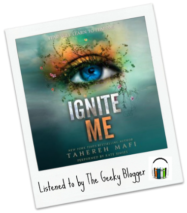 Audiobook Review: Ignite Me by Tahereh Mafi (SPOILERS)