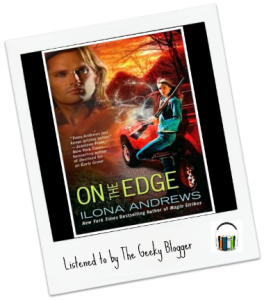 Audiobook Review: On The Edge by Ilona Andrews