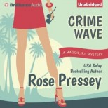 Audiobook RIPI Giveaway  Crime Wave by Rose Pressey