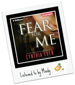Audiobook Review: Fear for Me by Cynthia Eden