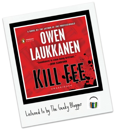 Audiobook Review: Kill Fee by Owen Laukkanen