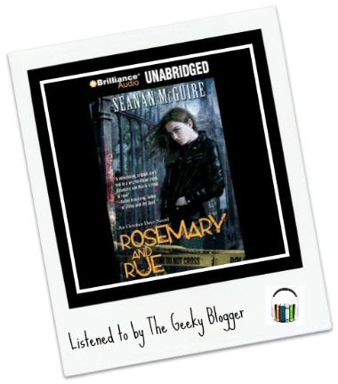 Audiobook Review:  Rosemary and Rue by Seanan McGuire