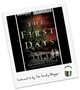 Audiobook Review: The First Days by Rhiannon Frater