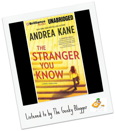 Audiobook Review: The Stranger You Know by Andrea Kane