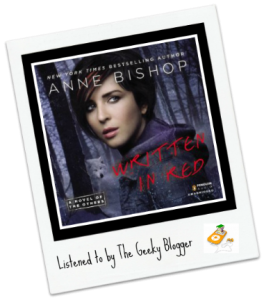 Audiobook Review: Written in Red by Anne Bishop