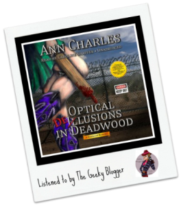 Audiobook Review: Optical Delusions in Deadwood by Ann Charles