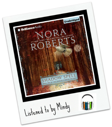 Audiobook Review: Shadow Spell by Nora Roberts
