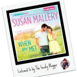When We Met by Susan Mallery