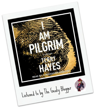 Audiobook Review: I am Pilgrim by Terry Hayes