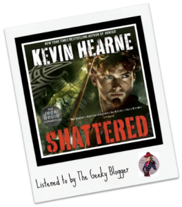 Audiobook Review: Shattered by Kevin Hearne