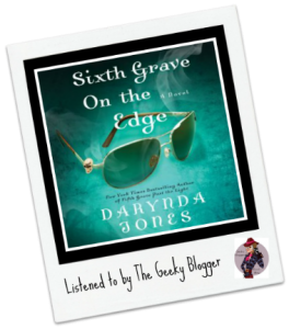 Audiobook Review: Sixth Grave on the Edge by Darynda Jones