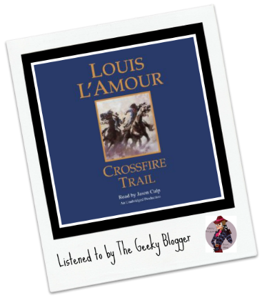 Read It File It: Crossfire Trail by Louis L'Amour