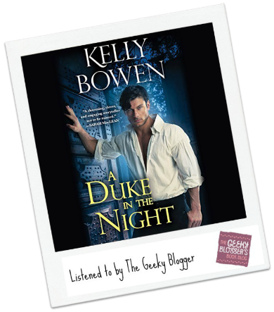 A Duke in the Night by Kelly Bowen