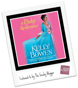 Audiobook Review: A Duke to Remember by Kelly Bowen