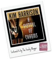 Audiobook Review: A Fistful of Charms by Kim Harrison