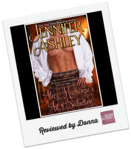 Donna's Review: Alec Mackenzie's Art of Seduction by Jennifer Ashley