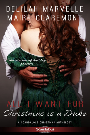Review: All I Want For Christmas Is A Duke by Delilah Marvelle