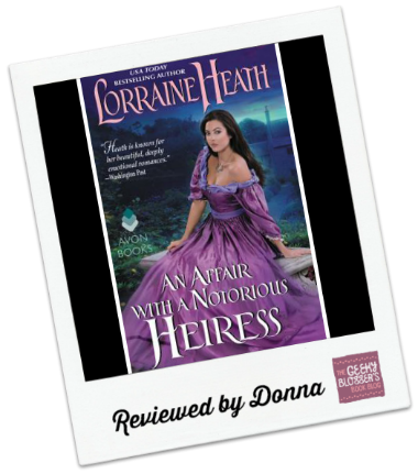 An Affair with a Notorious Heiress by Lorraine Heath