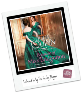 Audiobook Review: Because of Miss Bridgerton by Julia Quinn
