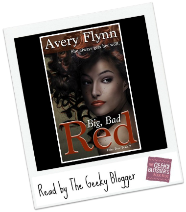 Big, Bad Red by Avery Flynn