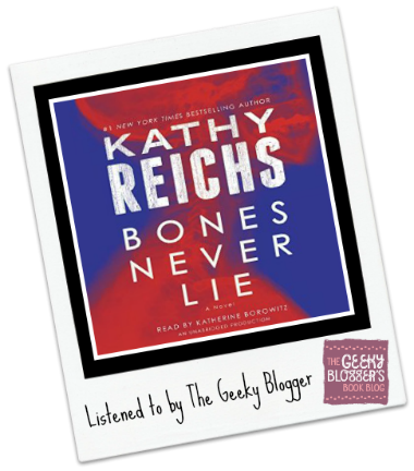 Rate It File It Audiobook Review: Bones Never Lie by Kathy Reichs