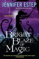 Review: Bright Blaze of Magic by Jennifer Estep