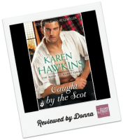 Donna's Review: Caught by the Scot by Karen Hawkins