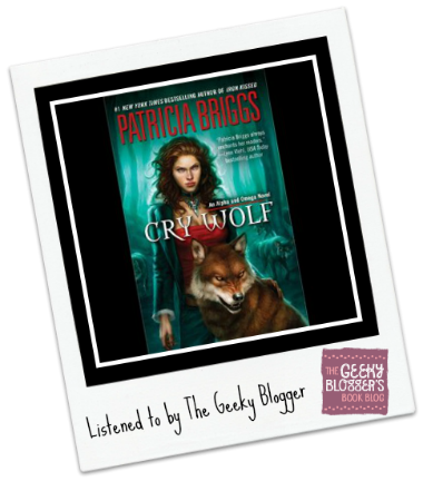 ReRead Audiobook Review: Cry Wolf by Patricia Briggs
