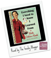 Snagged @ The Library Review: Everything I Need To Know I Learned From a Little Golden Book by Diane Muldrow