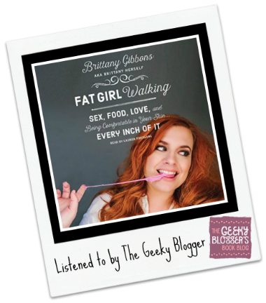 Audiobook Review: Fat Girl Walking by Brittany Gibbons