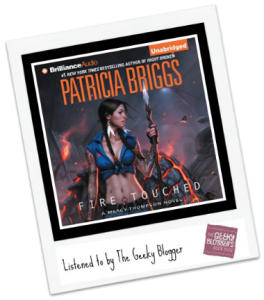 Audiobook Review: Fire Touched by Patricia Briggs