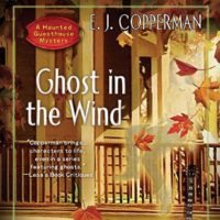 Audiobook Review: Ghost in the Wind by E.J. Copperman