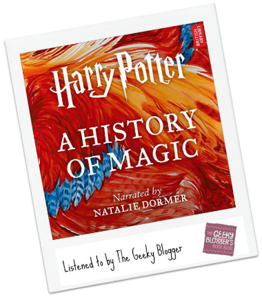 Harry Potter: A Journey Through A History of Magic by British Library, J.K. Rowling
