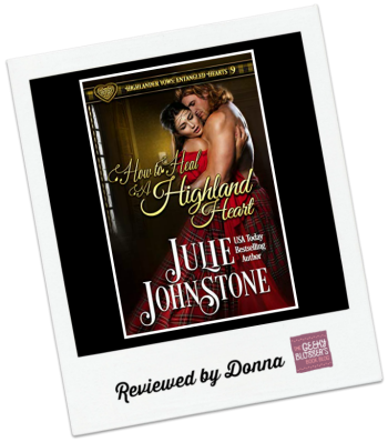 How to Heal a Highland Heart  by Julie Johnstone