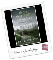 Audiobook Review:  In the Land of Milk and Honey by Jane Jensen