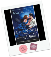 Donna's Review: Last Night With the Duke by Amelia Grey