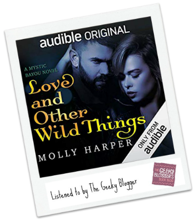 Love and Other Wild Things by Molly Harper, Amanda Ronconi, Jonathan Davis
