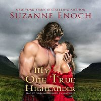 #30DaysOfThanks2017 Day 13: My One True Highlander by Suzanne Enoch (Audiobook)