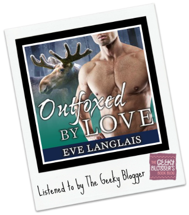 Audiobook Review: Outfoxed by Love by Eve Langlais