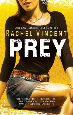 Audiobook Review: Prey by Rachel Vincent
