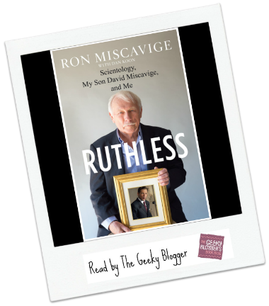 Ruthless by Ron Miscavige, Dan Koon