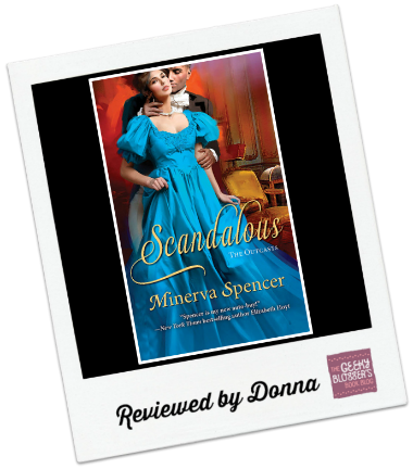 Scandalous  by Minerva Spencer