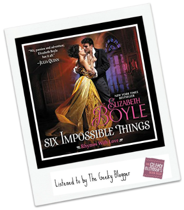 Audiobook Review: Six Impossible Things by Elizabeth Boyle