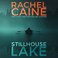 #30DaysOfThanks2017 Day 21: Stillhouse Lake by Rachel Caine (Audiobook)